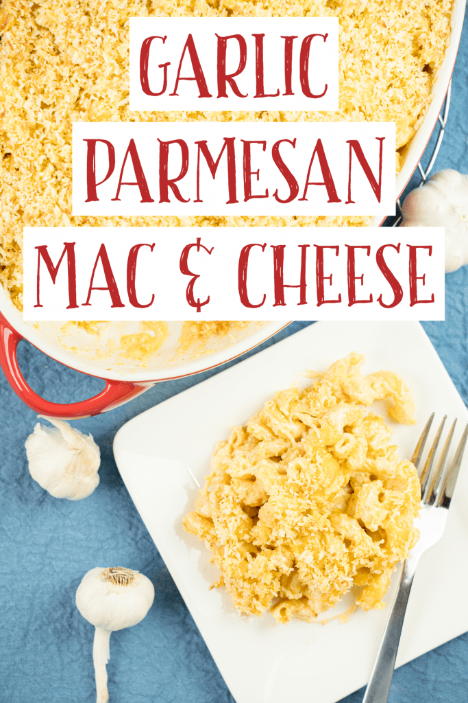 "Overhead view of plate and baking dish of macaroni and cheese with text overlay ""Garlic Parmesan Mac & Cheese"""