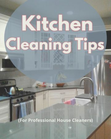 """Picture of a clean kitchen with """"Kitchen Cleaning Tips"""" text overlay"""